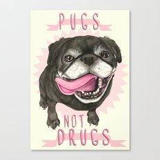 Black Pug dog - Pugs Not Drugs Canvas Print
