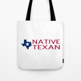 Native Texan with Texas Shape and Star Tote Bag
