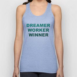 Dreamer Worker Winner - Dream.Work.Win - Inspirational - 57 Montgomery Ave Unisex Tank Top