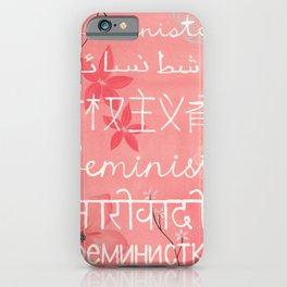 Everyone's a feminist iPhone Case