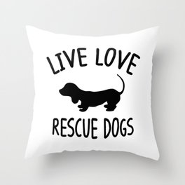 LIVE LOVE RESCUE DOGS Throw Pillow