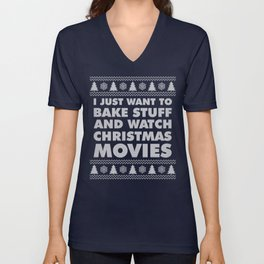 I just wanna bake stuff and watch Movies Unisex V-Neck