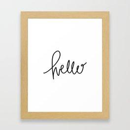Simply Hello - hand lettered art - black and white Framed Art Print