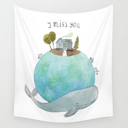 I miss you Wall Tapestry