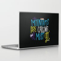 the mountains are calling Laptop & iPad Skins featuring Mountains Are Calling by Chelsea Herrick