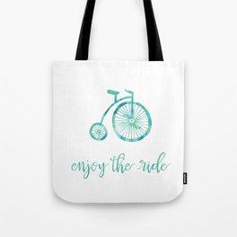 Enjoy the Ride - Aqua Tote Bag