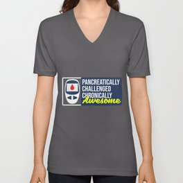 Pancreatically Challenged Chronically Awesome design Funny Unisex V-Neck