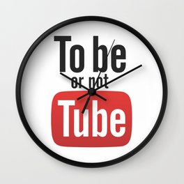 To be or not TUBE Wall Clock