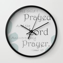 For This Child I Prayed...Grey Wall Clock