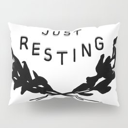 Just Resting Pillow Sham