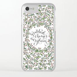 Gratitude Changes Everything Clear iPhone Case