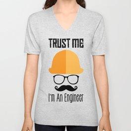 Trust Me I'm An Engineer Unisex V-Neck