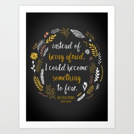 The Cruel Prince Quote Holly Black Art Print