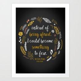 The Cruel Prince Quote Holly Black Art Print