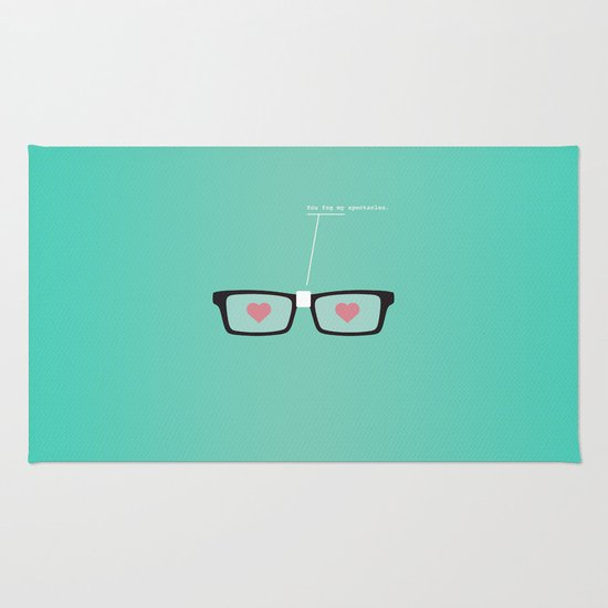 You Fog My Spectacles Rug