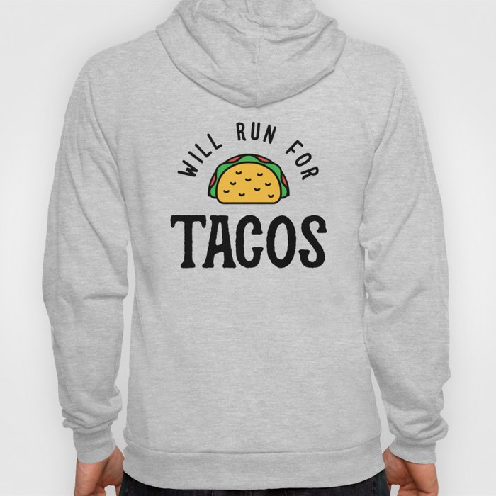 Will Run For Tacos v2 Hoody