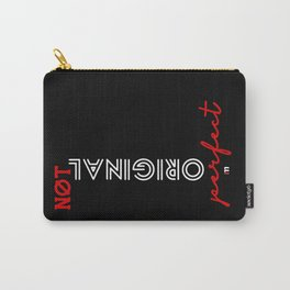Stay Original Carry-All Pouch