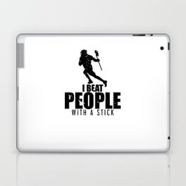 Funny I Beat People With a Stick Lacrosse LAX Laptop & iPad Skin