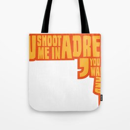 Shoot me in a dream Tote Bag
