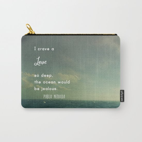 Deeper Than the Ocean Carry-All Pouch