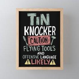 Caution Tin Knocker - Sheet Metal Worker Gift Framed Mini Art Print