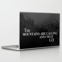 the mountains are calling Laptop & iPad Skins featuring The Mountains Are Calling by Tilly Baldwin
