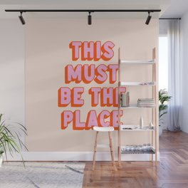 This Must Be The Place: The Peach Edition Wall Mural