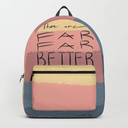 Far Better Things Backpack