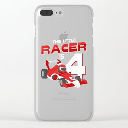 This Little Racer Is 4 Years Old 4th Birhtday Gift Clear iPhone Case