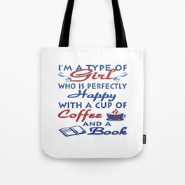 Girl with a cup of coffee and a book Tote Bag