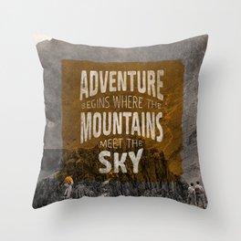 Adventure begins where the mountains meet the sky Throw Pillow