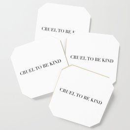 CUEL TO BE KIND Coaster