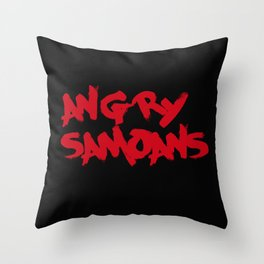 Angry Samoans Throw Pillow