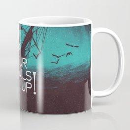 Keep Your Sails Up Coffee Mug