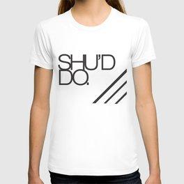 Should do  T-shirt