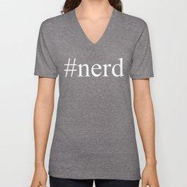 nerd     Hashtag Series  Unisex V-Neck