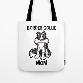 Border Collie Mom Elo Dog Puppy Doggie Mother Tote Bag