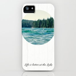Life on the Lake iPhone Case