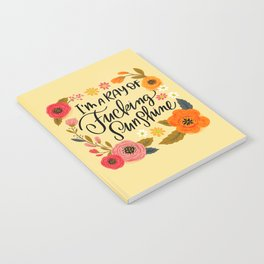 Pretty Swe*ry: I'm a Ray of Fucking Sunshine Notebook
