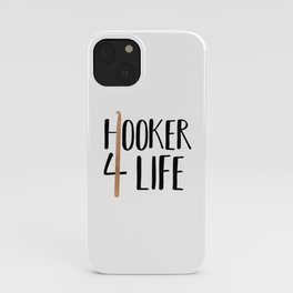 (Crochet) Hooker 4 Life iPhone Case