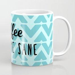 Coffee Keeps ME Sane Coffee Mug