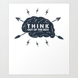 Brain Power Brainiac Think Out of the Box Art Print