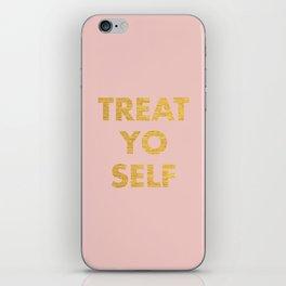 TREAT YO SELF : GOLD iPhone Skin