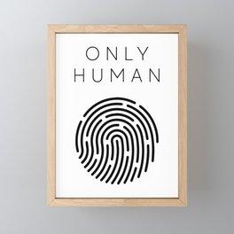 Only Human - Fingerprint (Version #2) Framed Mini Art Print