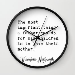 Theodore Hesburgh quotes Wall Clock