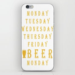tuesday friday beer - I love beer iPhone Skin