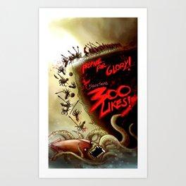 Squidtoons - 300 Likes Art Print