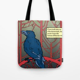 Crow habits. Tote Bag