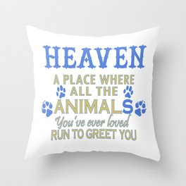 Heaven A Place Throw Pillow