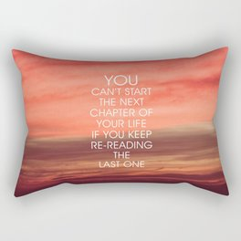 The Next Chapter Life Quote Rectangular Pillow
